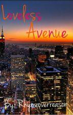 Loveless Avenue by rhymeoverreason