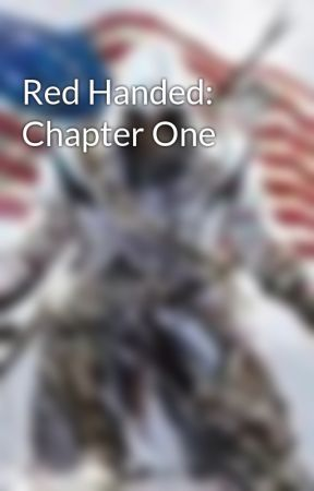 Red Handed: Chapter One by TheHangingJester