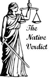 The Native Verdict by Jasond96