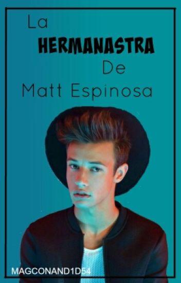 La hermanastra de Matt Espinosa (Cameron Dallas)
