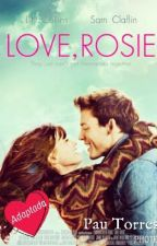 Love Rosie (Adaptada) by pau_torres_