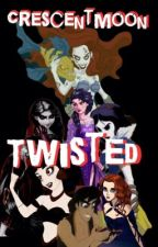 Twisted by Crecsentmoon