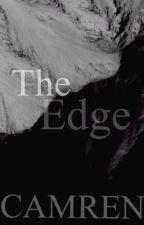The Edge (CAMREN) by Stormemories