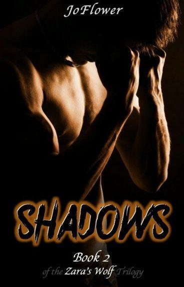 Shadows (Book 2 of the Zara's Wolf Trilogy) BWWM