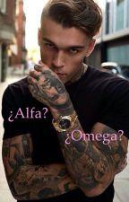 ¿Alfa?, ¿Omega?  by KoryWoltz