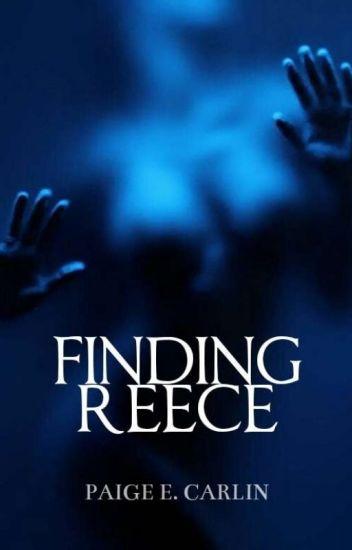 Finding Reece (#1)