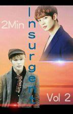 Insurgent (sequel to Divergent 2min) Book 2 (boyxboy) by Baekmuffin101
