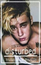 Disturbed → Spanish Version (PAUSADA) by mccannstears