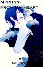 Missing From My Heart (Durarara!! Shizaya Fanfiction) by Aoi_Demon