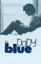 baby blue    larry stylinson  [traduccion] by larrycontrolsme