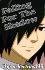 Falling For The Shadow (A Fairy Tail's Rogue Fanfic) by ashortino399