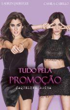 Tudo Pela Promoção - CamRen by JaquelineRocha