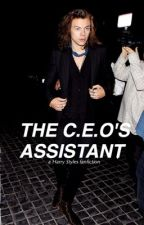 The C.E.O's Assistant //h.s by harryinmyanus