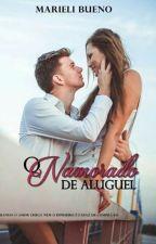 O Namorado de Aluguel. - CAPÍTULOS PARA DEGUSTAÇÃO. by MarieliLuana