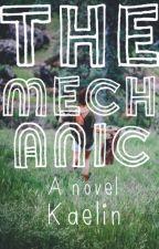 The Mechanic by icantdecide8