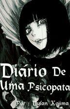 Diário de Uma Psicopata by zxDyKojima01