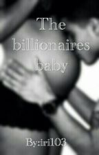 the billionaires baby by iri103