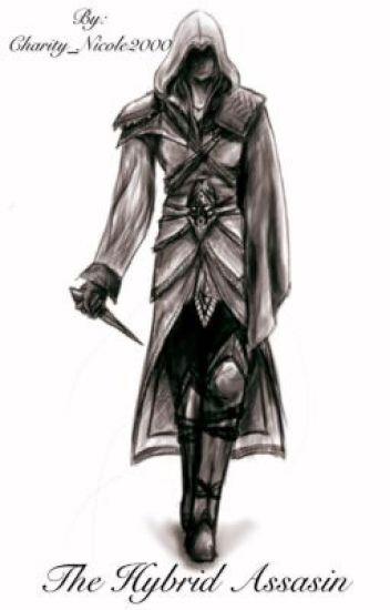 The Assassin Hybrid