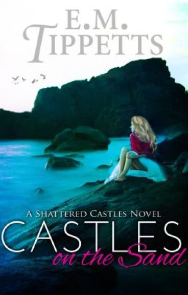 Castles on the Sand by EmilyMahTippetts