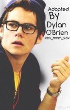 Adopted By Dylan O'Brien by xox_mnm_xox