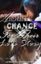 Her Love Story Book 2: Another Chance for Their Love Story ( Fan-Fic ) by MarjorieZamora143