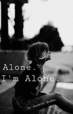 Alone. I'm Alone. by sweetie-dream