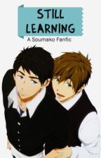 Still learning: A SouMako fanfic (Completed) by akaime04