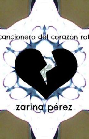 Cancionero del corazón roto by sorrow_gunner
