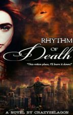 Rhythm Of Death by CrazySelagon