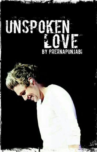 Unspoken Love | Niall Horan AU | √