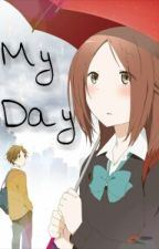 My Day by Aivia_Valent