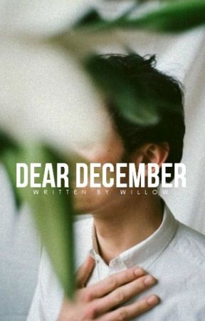 Dear December | ✓ by incendia-