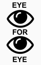 Eye For Eye by maryamhuraiz