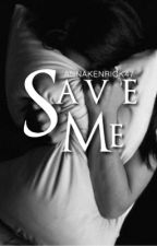 Save Me... (Anna Kendrick fanfiction) by annakenrick47