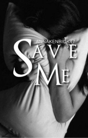 Save Me... (Anna Kendrick fanfiction)