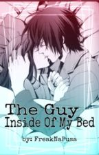 The Guy Inside Of My Bed (The Monster Inside Of My Bed Part II) by FreaknaPusa