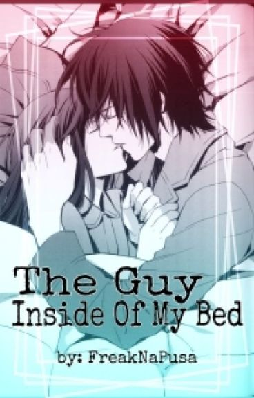 The Guy Inside Of My Bed (The Monster Inside Of My Bed Part II)