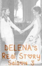Delena's Real Story - Saison 3 by ElisaEngel
