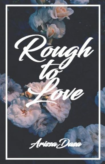 Rough to Love