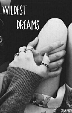 Wildest Dreams by sannaner