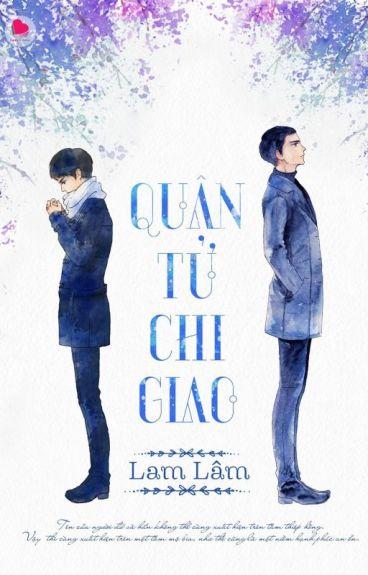Quân Tử Chi Giao (君子之交) - Lam Lâm (蓝淋)