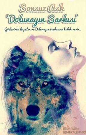 Sonsuz Aşk 'Dolunayın Şarkısı' (Gecenin Yaratıkları 2 ) by IreminKaleminden