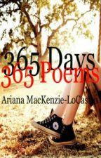 365 Days, 365 Poems: Year One, Part One by AriMackenzieLocastro