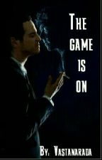 The game is on. (A Sherlock fanfic) by vastanarada