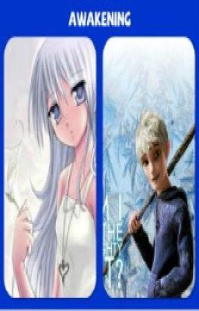 Awakening (Rise of the Guardians Fan Fiction- Jack Frost) by kitkat29