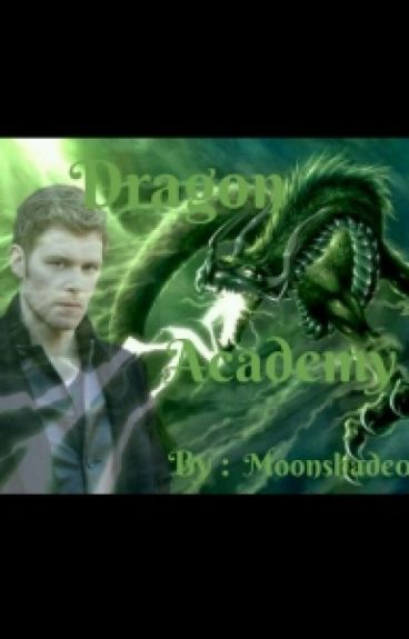 Dragon Academy  #Wattys2015