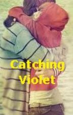 Catching Violet by wings_of_faith