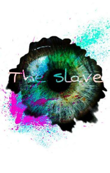 The slave (jeremike)