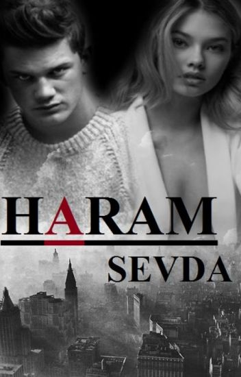 HARAM SEVDA (Düzenleniyor.)