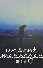 Unsent Messages (tłumaczenie PL) by cold_hands